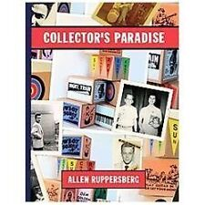 Allen Ruppersberg: Collector's Paradise: No Time Left to Start Again, The B and