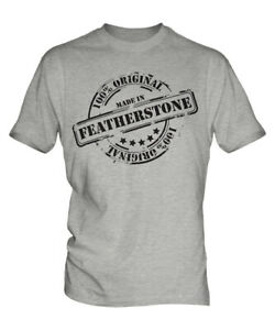 MADE IN FEATHERSTONE MENS T-SHIRT GIFT CHRISTMAS BIRTHDAY 18TH 30TH 40TH 50TH