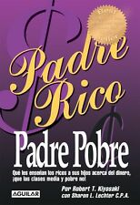 Padre Rico Padre Pobre (Rich Dad Poor Dad) Robert Kiyosaki (Spanish, Paperback)