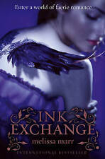INK exchange BY MELISSA MARR (libro in brossura, 2009) NUOVO LIBRO