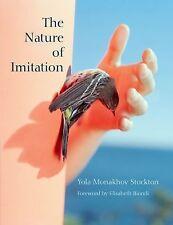 The Nature of Imitation : Yola Monakhov Stockton by Carolyn Eckert (2015,...