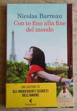 Con te fino alla fine del mondo - Nicolas Barreau - Feltrinelli editore
