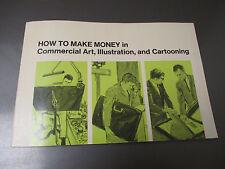 1968 1968 How To Make Money In Commercial Art Illustration & Cartooning SC 80pgs