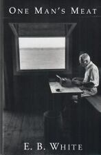 One Man's Meat: By E. B. White