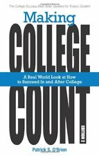 Making College Count: A Real World Look at How to