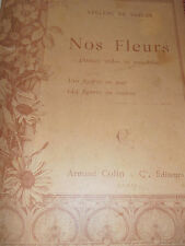 LIVRE Nos fleurs - Plantes utiles et nuisibles LECLERC DU SABLON  ( ref 40 )