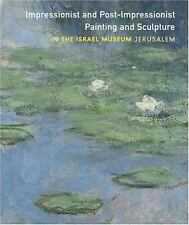 Impressionist and Post-Impressionist Painting and Sculpture in the Israel