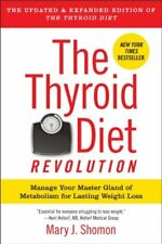 The Thyroid Diet Revolution: Manage Your Master Gl