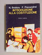 Introduzione alla costituzione di N. Bobbio - F. Pierandrei Ed. Laterza 1982
