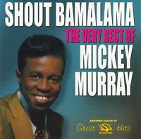 Shout Bamalama: The Very Best of Mickey Murray (CD 1998 COL-CD-6023, Like NEW)
