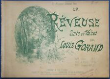 PIANO DANCE PARTITION LOUIS GORAND RÊVEUSE SUITE VALSE 1895 ILL THOREY LEMOINE