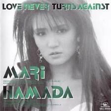 MARI HAMADA - Love Never Turns Against HARD ROCK NO OBI
