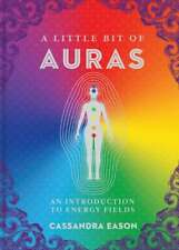 A Little Bit of Auras Hardback Book by Cassandra Eason 9781454928539