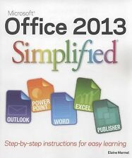 Office 2013 Simplified by Marmel, Elaine, Good Book