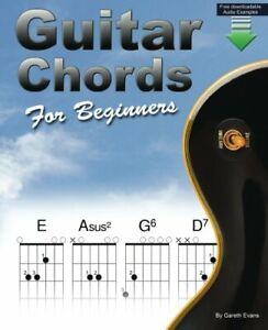 Guitar Chords for Beginners: A Beginners Guitar Chord Book w... by Evans, Gareth