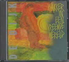 DE DIJK - Wakker in een vreemde wereld CD Album 11TR (MERCURY) 1987 West Germany