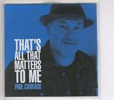 PAUL CARRACK That's All That Matters To Me 1 tr PROMO ACETATE CD SINGLE