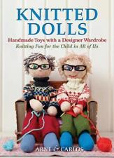 Knitted Dolls: Handmade Toys with a Designer Wardrobe, Knitting Fun for the Chil