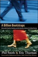 SIGNED!!! A Billion Bootstraps: Microcredit, Barefoot Banking, and The Busines..