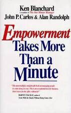 Empowerment Takes More Than a Minute by John P. Carlos, Alan Randolph and Ken...