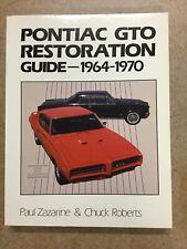Pontiac GTO Restoration Guide: 1964-1970; 1985 Zazarine & Roberts