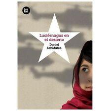 Luciérnagas en el desierto (Grandes Lectores) (Spanish Edition), SanMateo, Danie