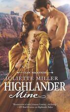 Highlander Mine (The Mackenzie'S) By Juliette Miller Paper Back Book New