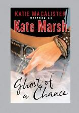 Ghost of a Chance by Kate Marsh (S-6)/**bargain priced**free shipping*****