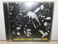 I NUOVI AMICI DI PIERO CANTANO CIAMPI - CD