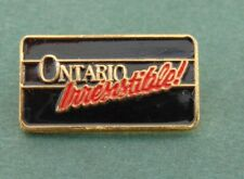 Ontario Irresistible Pin Lapel