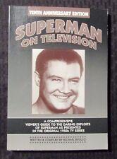1998 SUPERMAN ON TELEVISION 10th Anniversay Ed. by Michael J. Bifulco SC NM