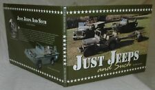 Just Jeeps And Such by Bill Frederick 2001 - Restorations - Signed -