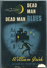 Fiction: DEAD MAN BLUES by William Irish. 1948. 1st edition. 7 mystery stories.