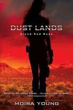 Blood Red Road (Dustlands, Book 1)