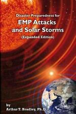 Disaster Preparedness for EMP Attacks and Solar Storms (Expanded Edition) by Br