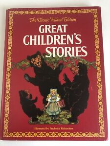 The Classic Volland Ed. Great Children's Stories illus. by Frederick Richardson
