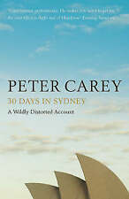 30 Days in Sydney by Peter Carey (Paperback)