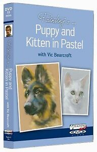Vic Bearcroft, Painting a Puppy & Kitten in Pastel DVD, plus extra projects