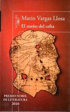 El Sueno del Celta 2010 Nobel Lit  Mario Vargas Llosa Sir Roger Casement Fic Sp
