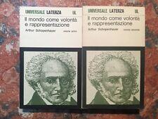 Schopenauer: IL mondo come volontà e rappresentazione, 2 Volumi, Laterza, 1972