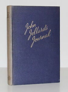 John Jellard's Journal: Voyage round the World in Barque Avery/Jellard/1st Ed