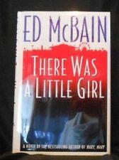 Ed McBain -THERE WAS A LITTLE GIRL - 1ST (A Mathew Hope novel)