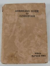 American's Guide To Hindustani by M. J. Shahaney Vintage Translation