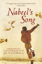 Nabeel's Song: A Family Story of Survival in Iraq By Jo Tatchell. 9780340897041