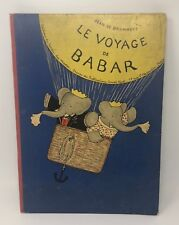 LE VOYAGE DE BABAR Jean de Brunhoff First Edition 1932 French