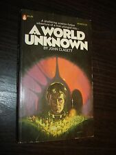 JOHN CLAGETT A WORLD UNKNOWN PB 1st Popular Library; sex was free for all 1975