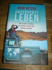 berühmt: Heidi Hetzer, ungebremst Leben, mit 77 Jahren mit den Auto um die Welt