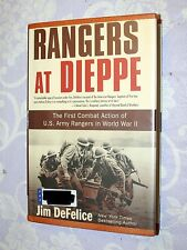 RANGERS AT DIEPPE BY JIM DEFELICE HARDCOVER FIRST EDITION
