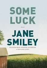 A Family Saga: Some Luck (Last Hundred Years Trilogy) Bk. 1 Jane Smiley HB 2014
