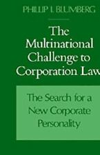 The Multinational Challenge to Corporation Law : The Search for a New...